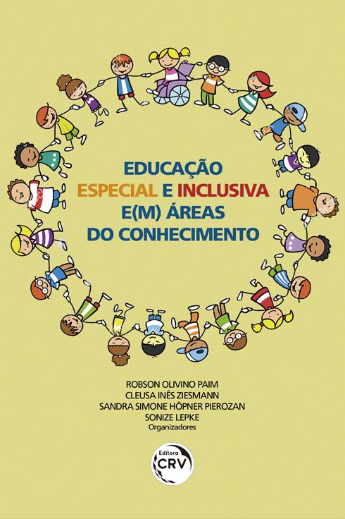Capa do livro: EDUCAÇÃO ESPECIAL E INCLUSIVA E(M) ÁREAS DO CONHECIMENTO