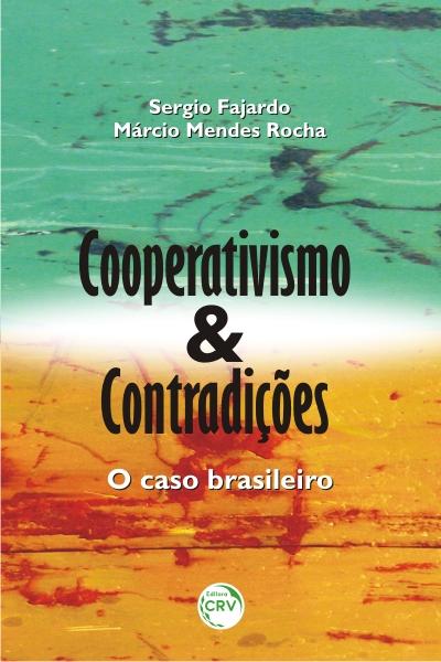 Capa do livro: COOPERATIVISMO E CONTRADIÇÕES: <br>o caso brasileiro