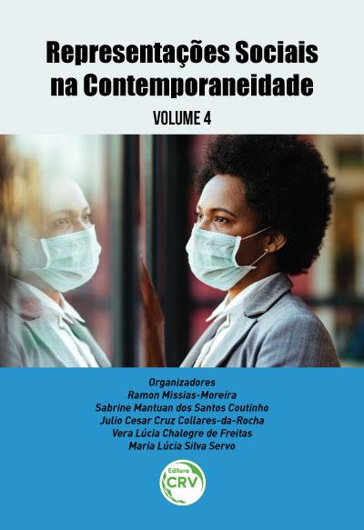 Capa do livro: REPRESENTAÇÕES SOCIAIS NA CONTEMPORANEIDADE <br>Volume 4