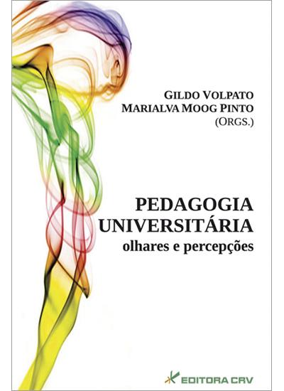 Capa do livro: PEDAGOGIA UNIVERSITÁRIA:<br>olhares e percepções