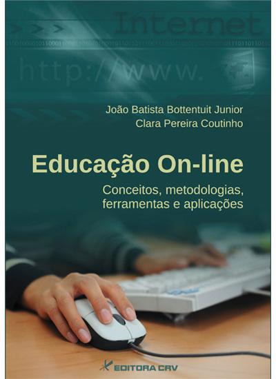 Capa do livro: EDUCAÇÃO ON-LINE:<br>conceitos, metodologias, ferramentas e aplicações