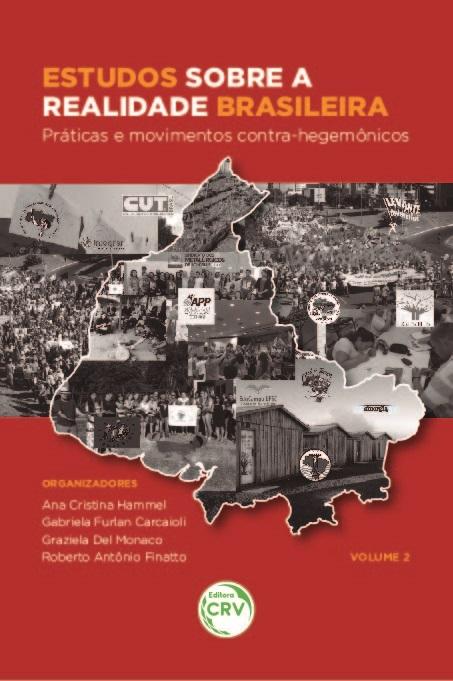Capa do livro: ESTUDOS SOBRE A REALIDADE BRASILEIRA:<br> práticas e movimentos contra-hegemônicos <br> <br>Coleção Estudos sobre Educação e Realidade Brasileira - Volume 2