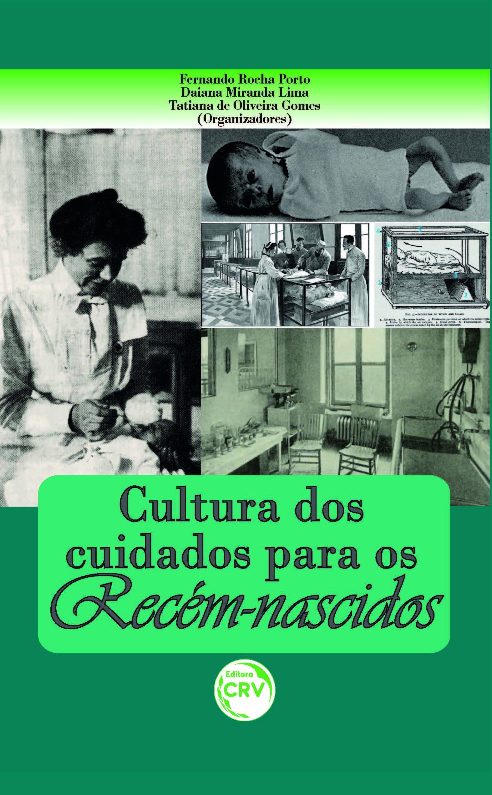 Capa do livro: CULTURA DOS CUIDADOS PARA OS RECÉM-NASCIDOS