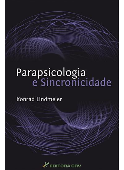 Capa do livro: PARAPSICOLOGIA E SINCRONICIDADE