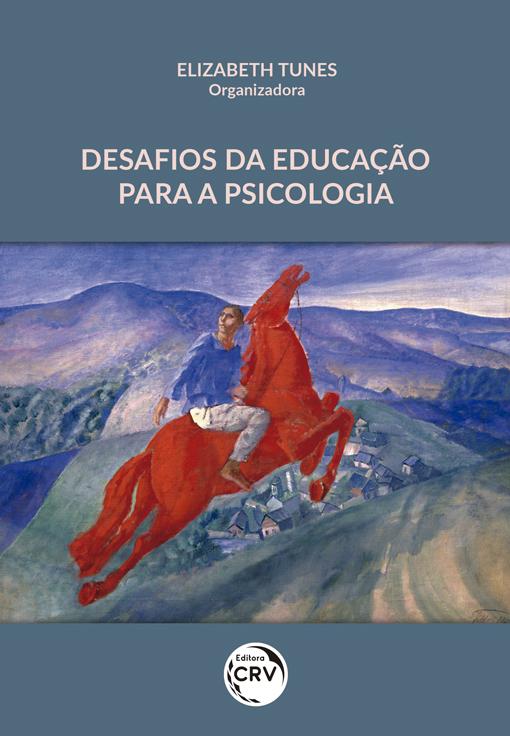 Capa do livro: DESAFIOS DA EDUCAÇÃO PARA A PSICOLOGIA
