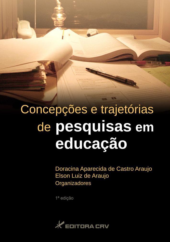 Capa do livro: CONCEPÇÕES E TRAJETÓRIAS DE PESQUISA EM EDUCAÇÃO