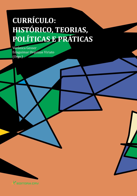 Capa do livro: CURRÍCULO:<BR>histórico, teorias, políticas e práticas