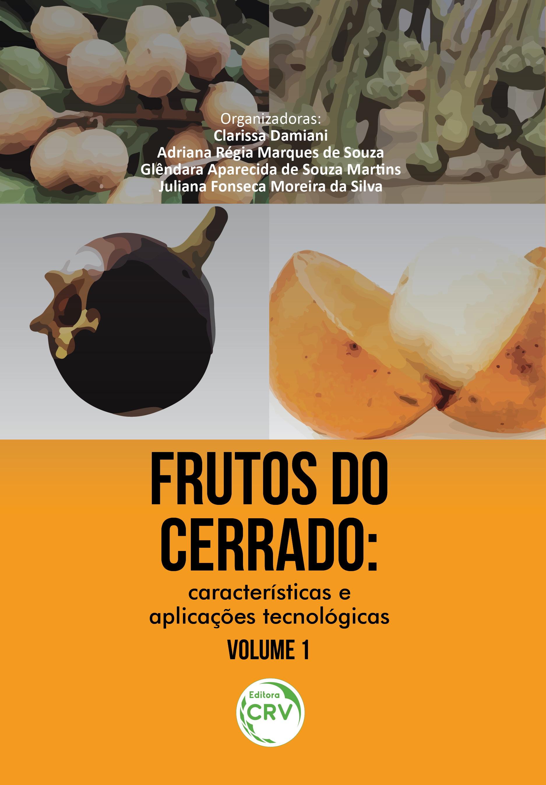 Capa do livro: FRUTOS DO CERRADO: <br>características e aplicações tecnológicas<br> Volume 1