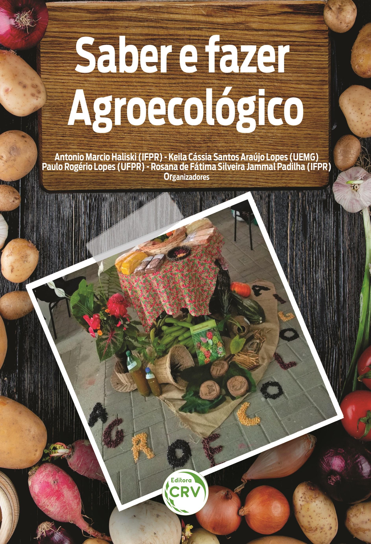 Capa do livro: SABER E FAZER AGROECOLÓGICO