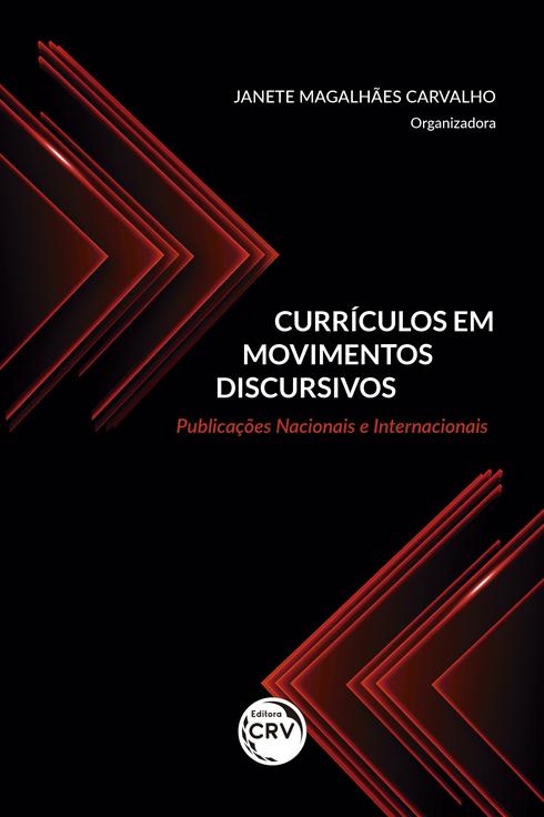 Capa do livro: CURRÍCULOS EM MOVIMENTOS DISCURSIVOS: <br>publicações nacionais e internacionais