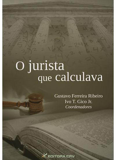 Capa do livro: O JURISTA QUE CALCULAVA