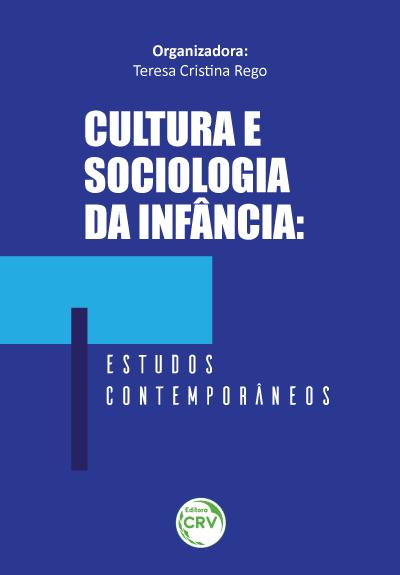 Capa do livro: CULTURA E SOCIOLOGIA DA INFÂNCIA: <br>estudos contemporâneos