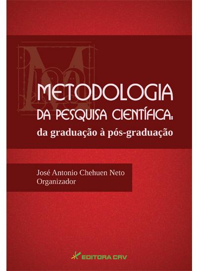 Capa do livro: METODOLOGIA DA PESQUISA CIENTÍFICA:<br>da graduação àpós-graduação