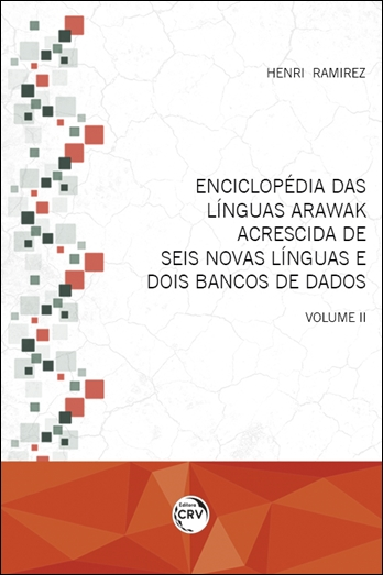 Capa do livro: ENCICLOPÉDIA DAS LÍNGUAS ARAWAK <br> ACRESCIDA DE SEIS NOVAS LÍNGUAS E DOIS BANCOS DE DADOS <br> Volume II