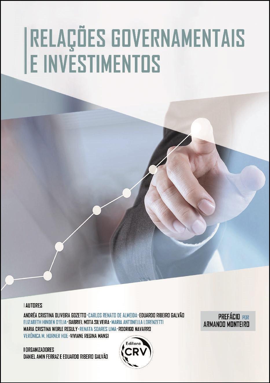 Capa do livro: RELAÇÕES GOVERNAMENTAIS E INVESTIMENTOS