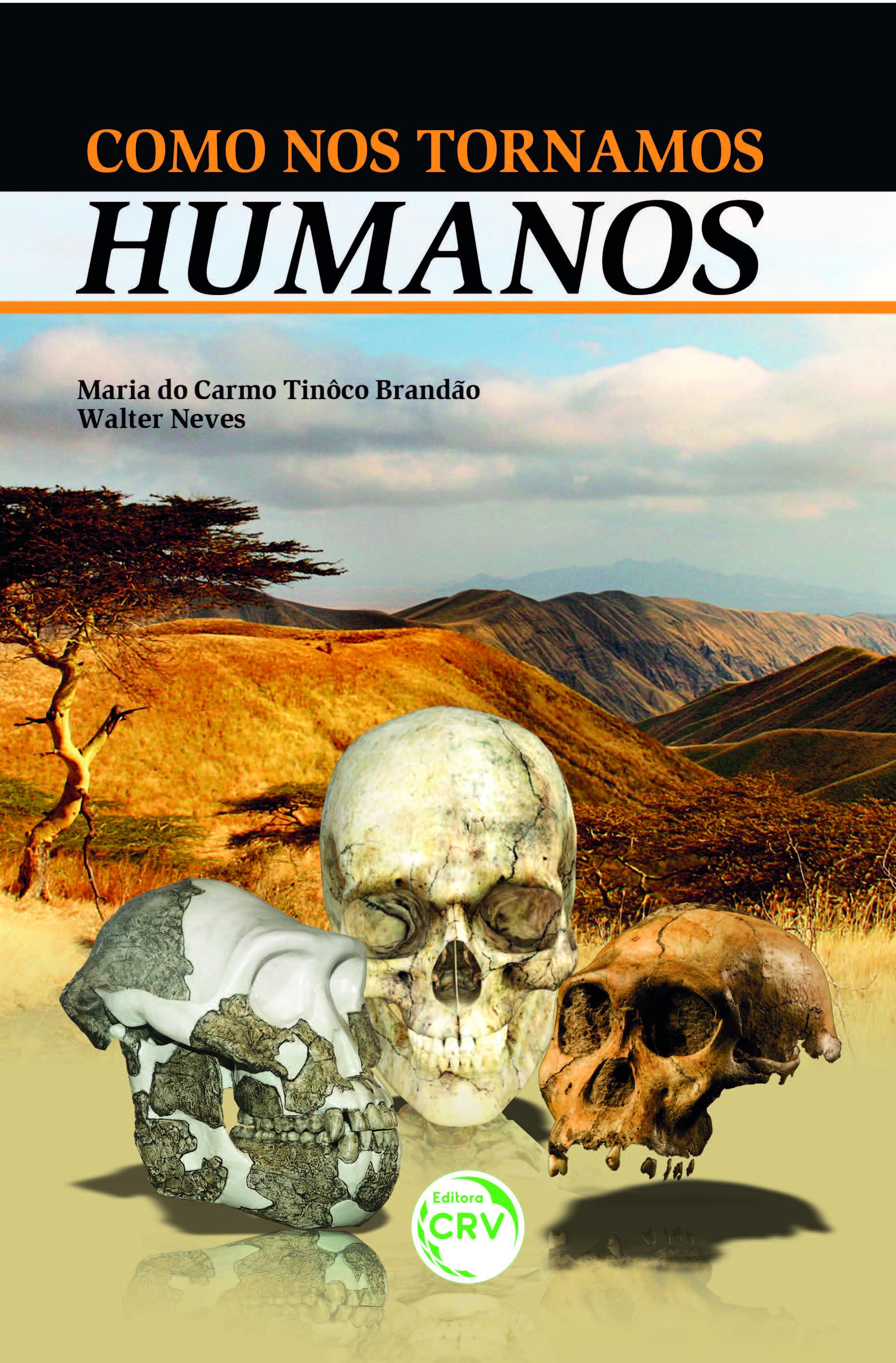 Capa do livro: COMO NOS TORNAMOS HUMANOS