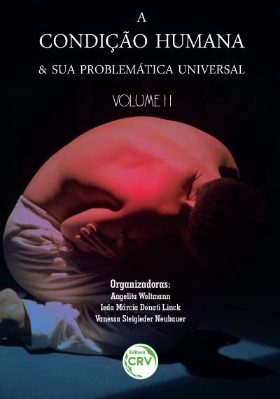 Capa do livro: A CONDIÇÃO HUMANA E SUA PROBLEMÁTICA UNIVERSAL<br>Volume II