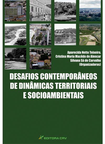 Capa do livro: DESAFIOS CONTEMPORÂNEOS<br>DE DINÂMICAS TERRITORIAIS<br>E SOCIOAMBIENTAIS