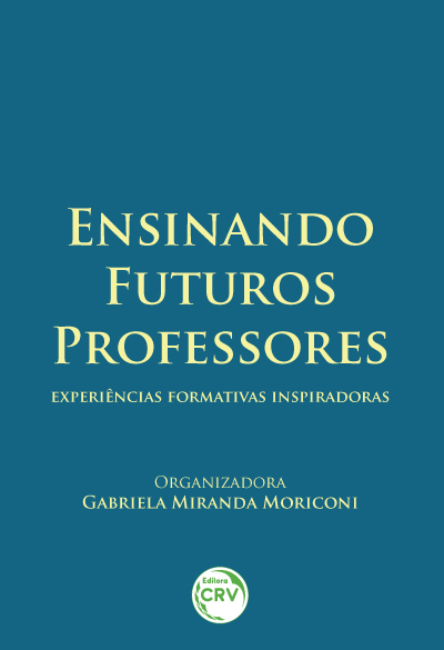 Capa do livro: ENSINANDO FUTUROS PROFESSORES:<br> experiências formativas inspiradoras
