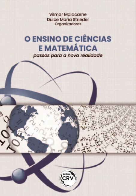 Capa do livro: O ENSINO DE CIÊNCIAS E MATEMÁTICA: <br>passos para a nova realidade