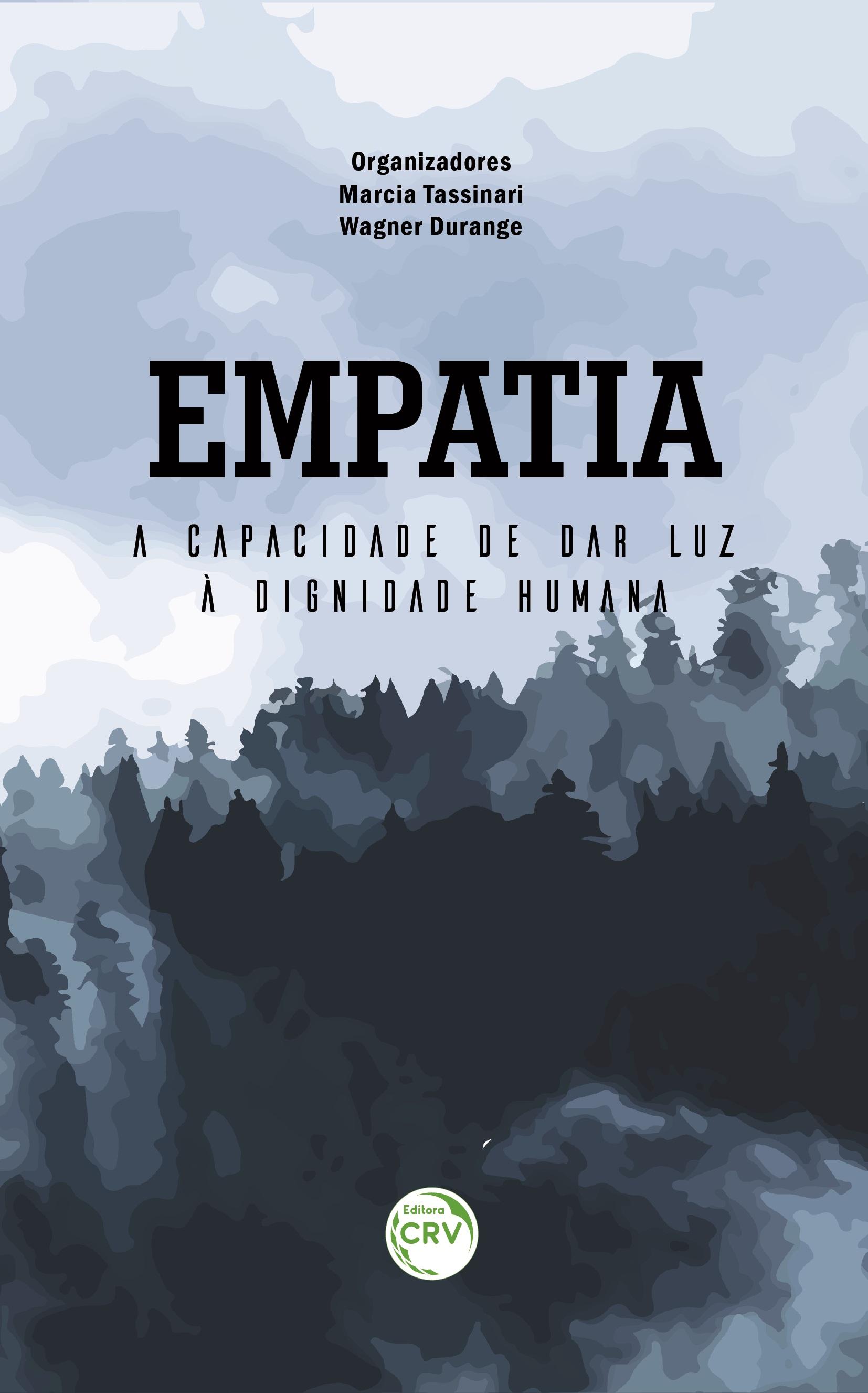 Capa do livro: EMPATIA: <br>a capacidade de dar luz à dignidade humana