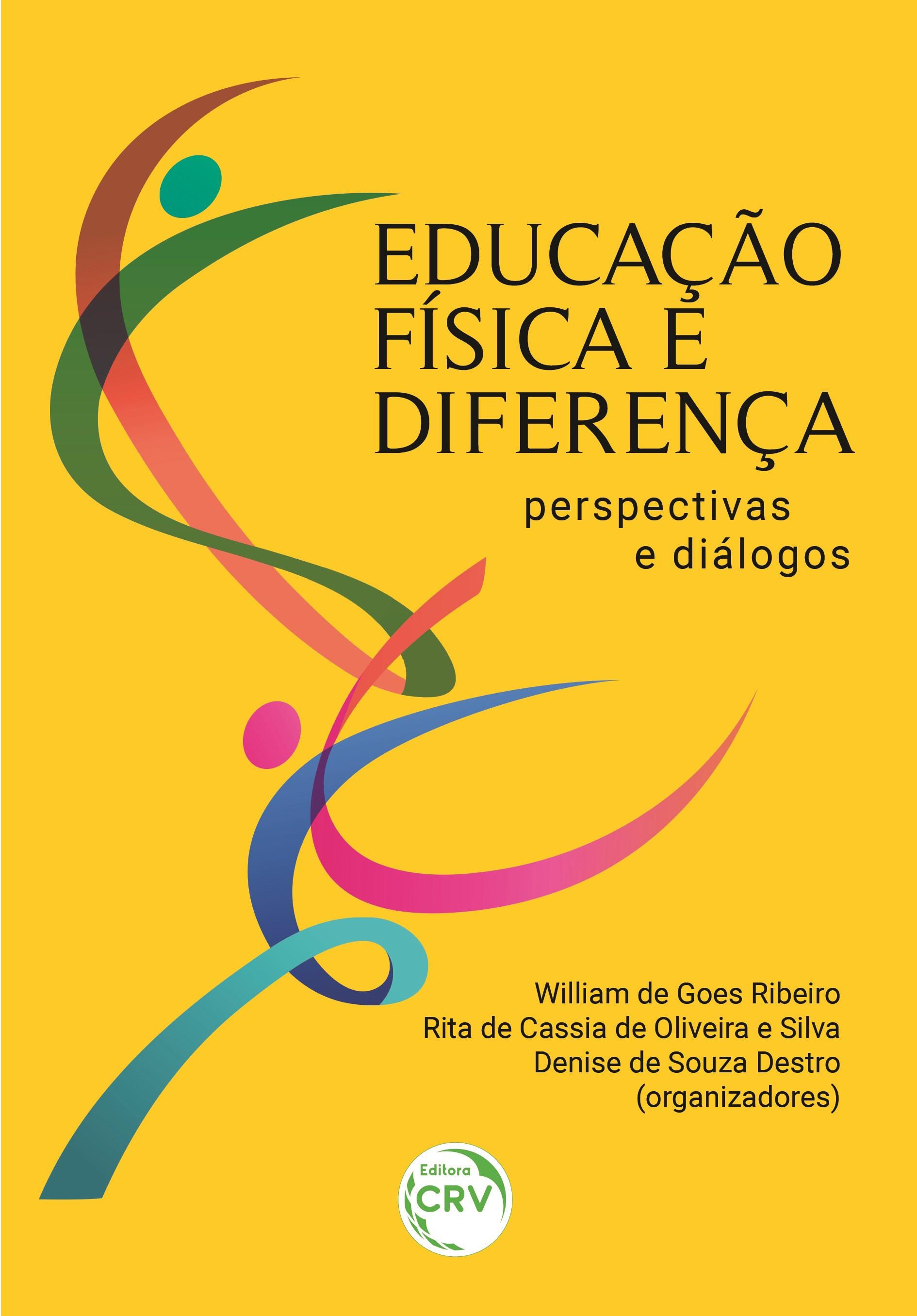 Capa do livro: EDUCAÇÃO FÍSICA E DIFERENÇA: <br>perspectivas e diálogos