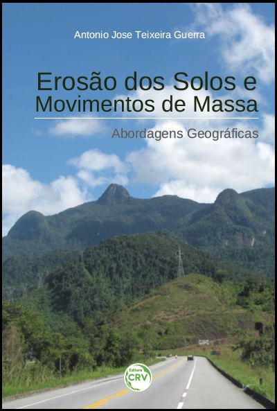 Capa do livro: EROSÃO DOS SOLOS E MOVIMENTOS DE MASSA:<br>abordagens geográficas