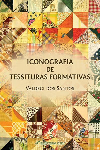 Capa do livro: ICONOGRAFIA DE TESSITURAS FORMATIVAS