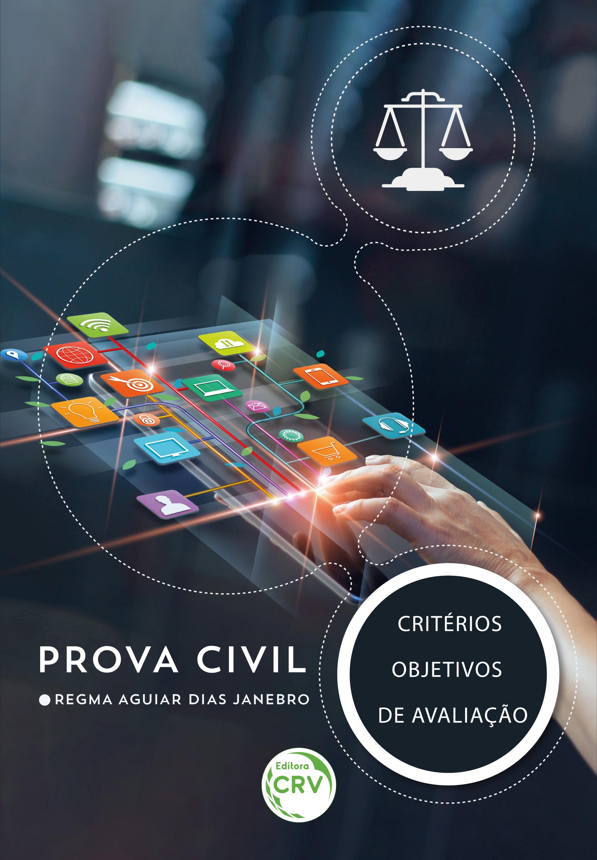 Capa do livro: PROVA CIVIL – CRITÉRIOS OBJETIVOS DE AVALIAÇÃO