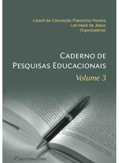 Capa do livro: CADERNO DE PESQUISAS EDUCACIONAIS<br>Vol. 3