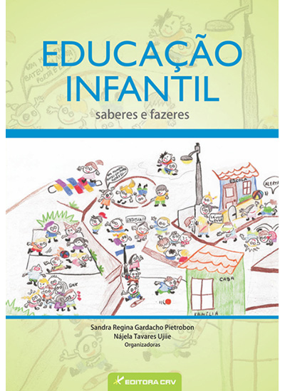 Capa do livro: EDUCAÇÃO INFANTIL:<br> saberes e fazeres