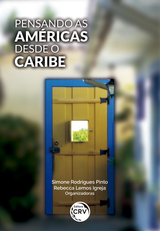Capa do livro: PENSANDO AS AMÉRICAS DESDE O CARIBE