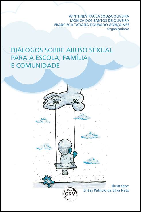 Capa do livro: DIÁLOGOS SOBRE ABUSO SEXUAL PARA A ESCOLA, FAMÍLIA E COMUNIDADE
