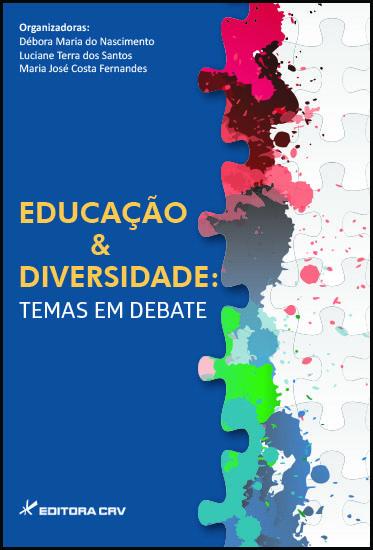 Capa do livro: EDUCAÇÃO & DIVERSIDADE: <br> temas em debate