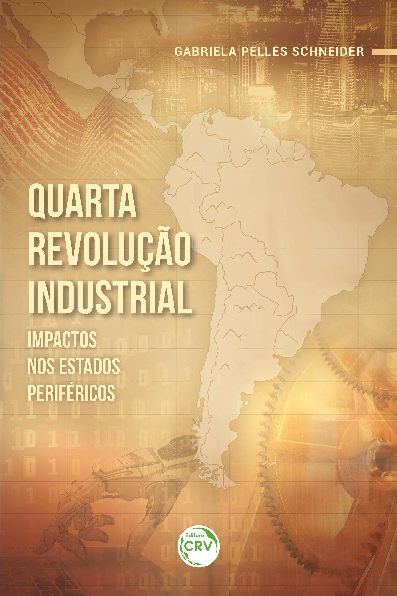 Capa do livro: Quarta revolução industrial: <br>impactos nos Estados periféricos