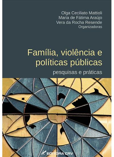 Capa do livro: FAMÍLIA, VIOLÊNCIA E POLÍTICAS PÚBLICAS