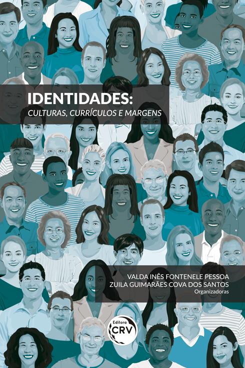 Capa do livro: IDENTIDADES: <br>culturas, currículos e margens