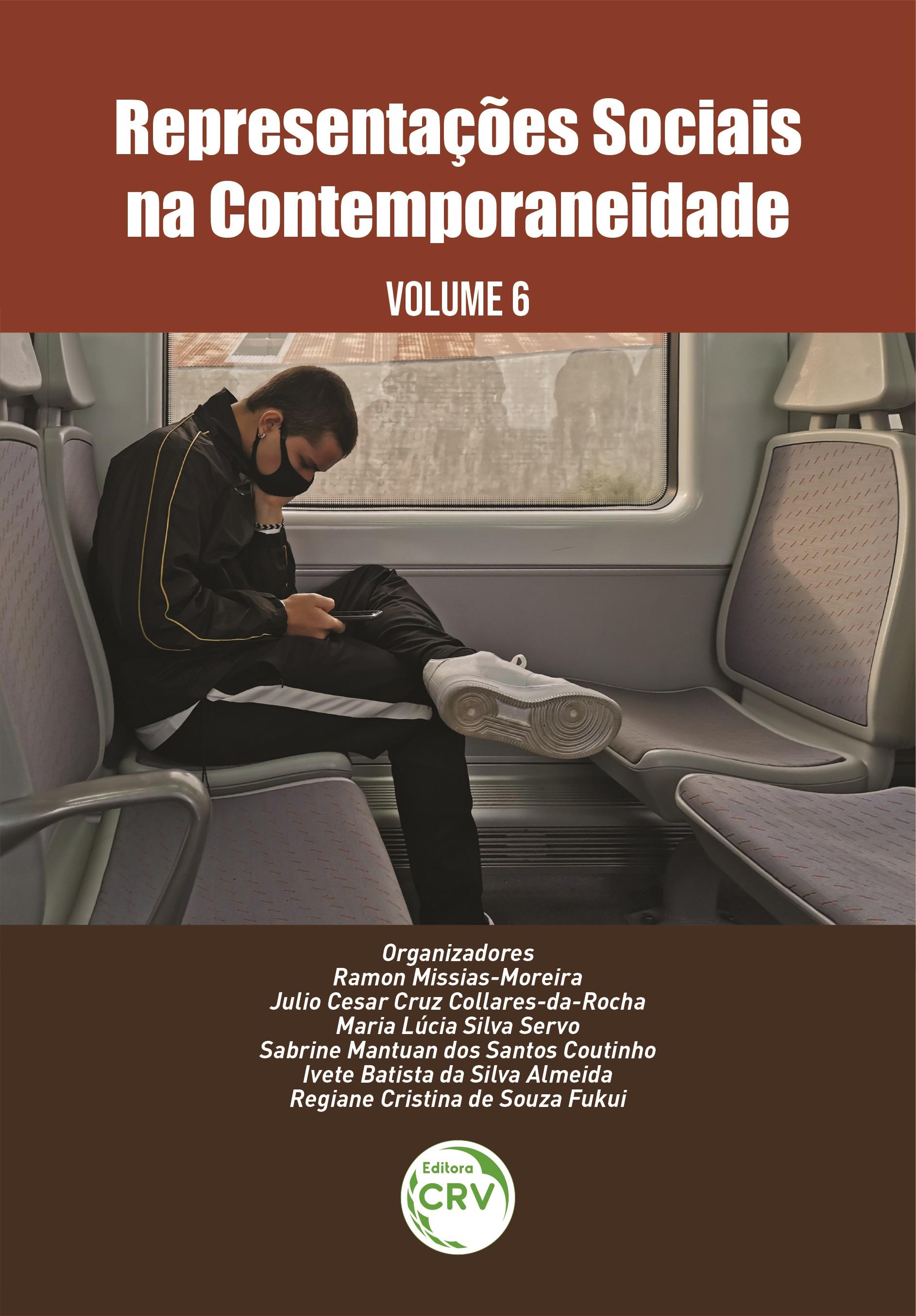 Capa do livro: REPRESENTAÇÕES SOCIAIS NA CONTEMPORANEIDADE <br>Volume 6