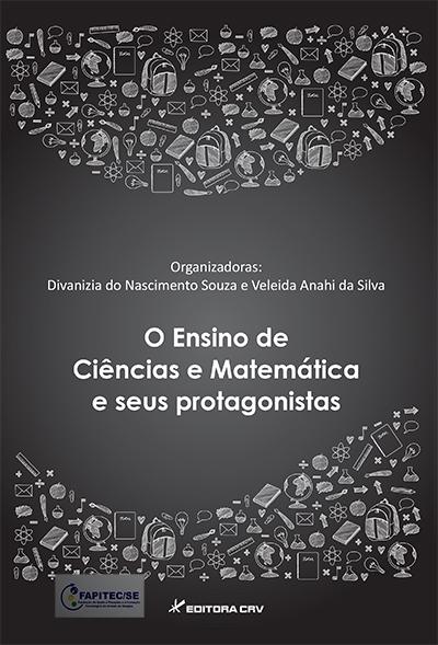 Capa do livro: O ENSINO DE CIÊNCIAS E MATEMÁTICA E SEUS PROTAGONISTAS