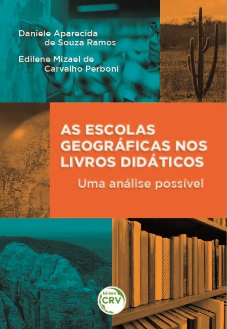 Capa do livro: AS ESCOLAS GEOGRÁFICAS NOS LIVROS DIDÁTICOS: <br>uma análise possível