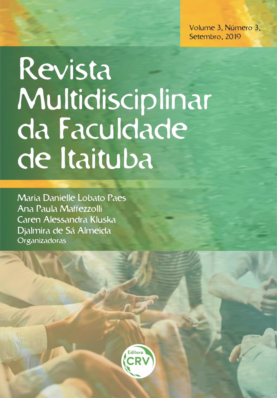 Capa do livro: RMFAI – REVISTA MULTIDISCIPLINAR DA FACULDADE DE ITAITUBA <br>Volume 03