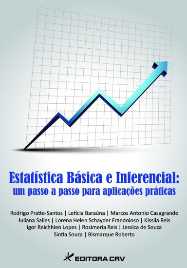 Capa do livro: ESTATÍSTICA BÁSICA E INFERENCIAL: um passo a passo para aplicações práticas