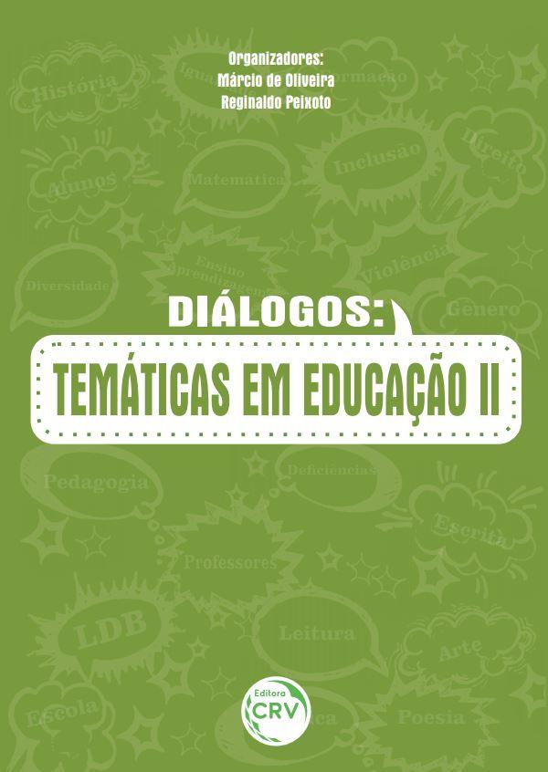 Capa do livro: DIÁLOGOS:<br>temáticas em educação II