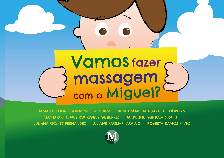 Capa do livro: Vamos fazer massagem com o Miguel?