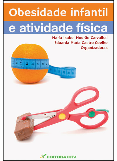 Capa do livro: OBESIDADE INFANTIL E ATIVIDADE FÍSICA