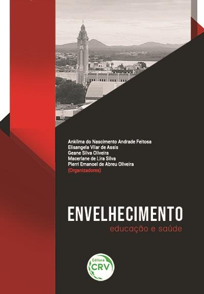 Capa do livro: ENVELHECIMENTO:<br> educação e saúde