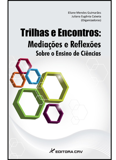 Capa do livro: TRILHAS E ENCONTROS:<br>mediações e reflexões sobre o ensino de ciências