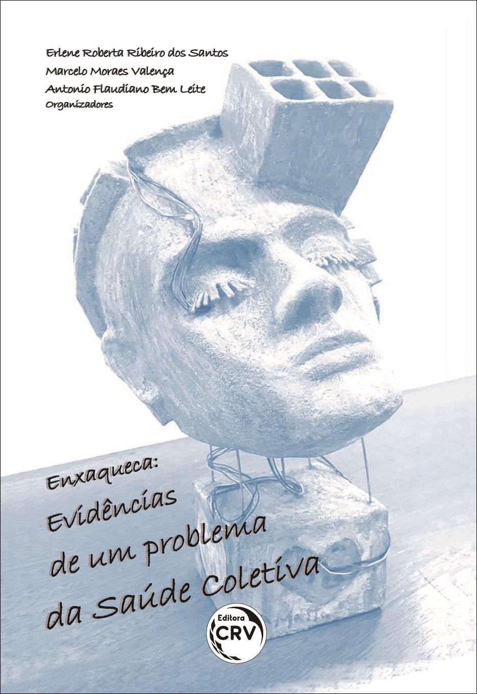 Capa do livro: ENXAQUECA: <br>evidências de um problema da Saúde Coletiva