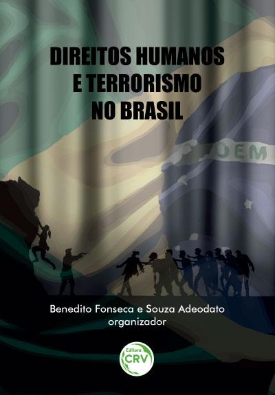 Capa do livro: DIREITOS HUMANOS E TERRORISMO NO BRASIL