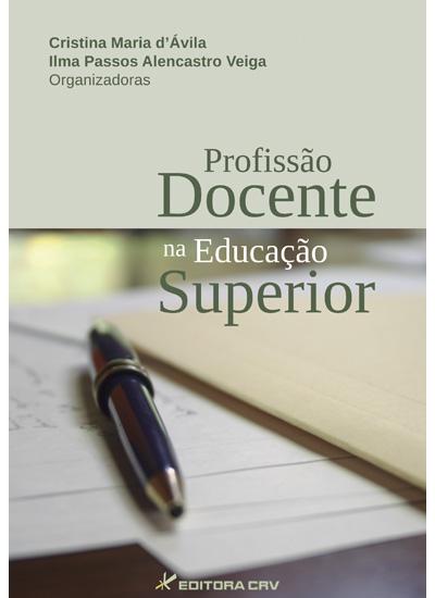 Capa do livro: PROFISSÃO DOCENTE NA EDUCAÇÃO SUPERIOR